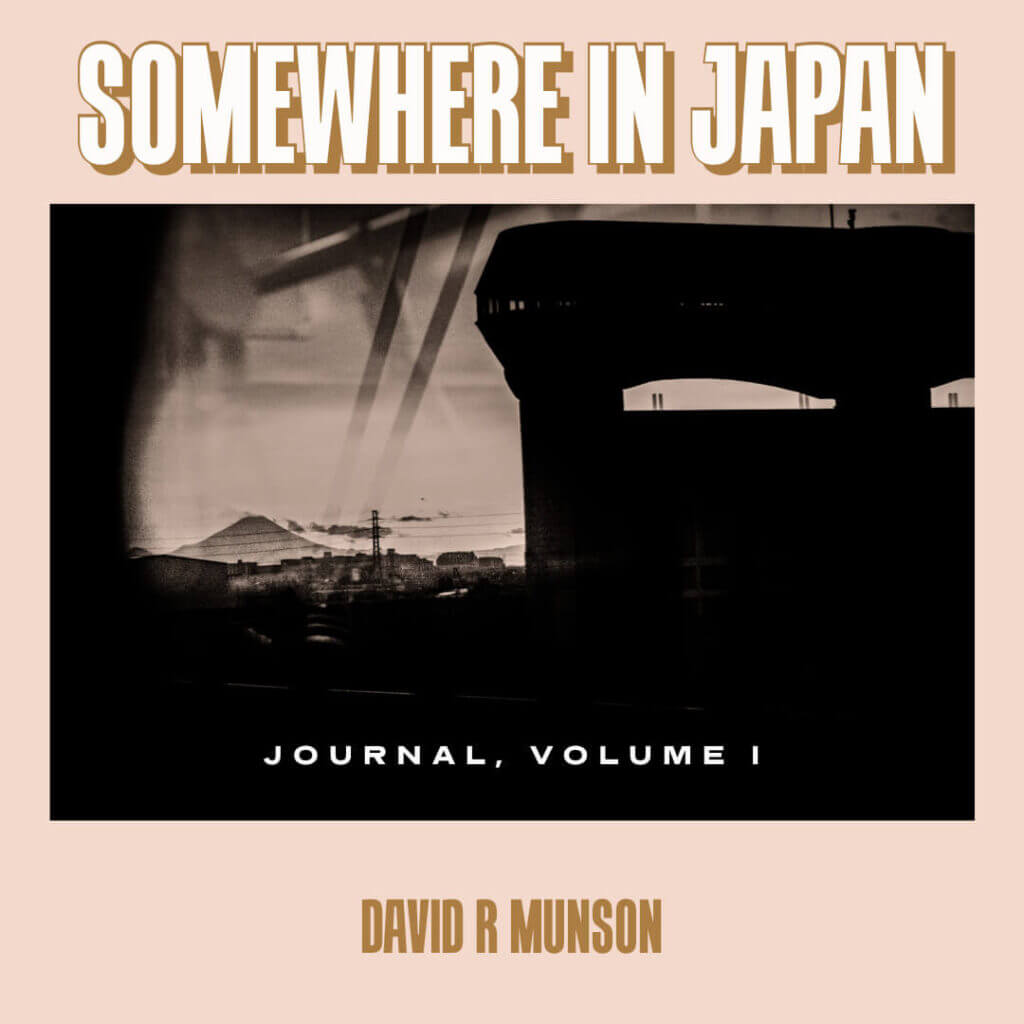 The Somewhere in Japan Journal, Volume 1